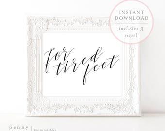 For Tired Feet Sign. Flip Flops Sign. Flip Flops for Wedding Guests. Wedding Flip Flops. Flip Flops Signage. Wedding Flip Flop Sign. (SH)