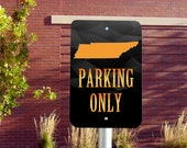 Tennessee Fan Parking Sign 8x12
