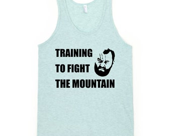 Training To Fight The Mountain - Unisex Tank Top - Game of Thrones, Gregor Clegane, Gym, Workout