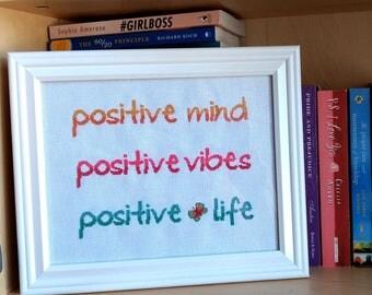 Positive Life, Cross Stitch Pattern, Inspirational Cross Stitch Pattern, Motivational Cross Stitch Pattern, Modern Cross Stitch
