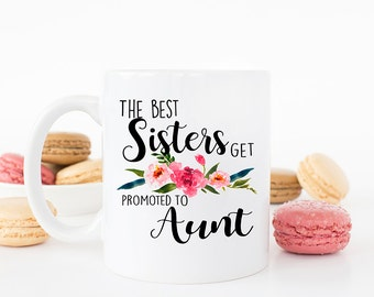 The best sisters get promoted to aunt, New Aunt, Pregnancy Announcement, Baby announcement, the best sisters, aunt to be, sister, AAA_001