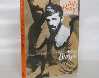 Flame Into Being. Anthony Burgess. First Edition.