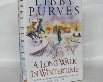 A Long Walk in Wintertime. Libby Purves. Signed 1st Edition.