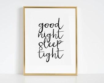 Bedroom Decor Bedroom Wall Art Good Night Sleep Tight Nursery Decor Nursery Wall art Kids Gift Baby Print Printable Art Bedroom Print