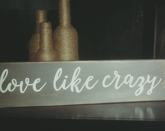 Love Like Crazy Etsy