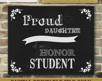 Proud Daughter Of An Honor Student, Chalkboard Poster, Chalkboard Sign, Graduation Party, Printable DIGITAL FILE Only, JPG, Instant Download