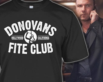 Ray Donovan Tee - Fite Club  Shirt for Fans - Ray Donovan Gift -  Ray Donovan Hoodie - Sizes Up to 5XL!