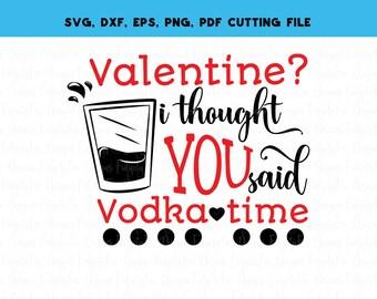 Digital Download Valentines Day Funny Svg dxf eps pdf png
