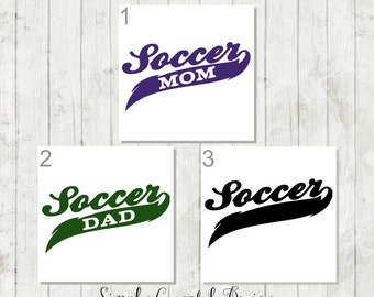 Soccer Dad Decal, Soccer Mom Decal, Sports Vinyl Decal