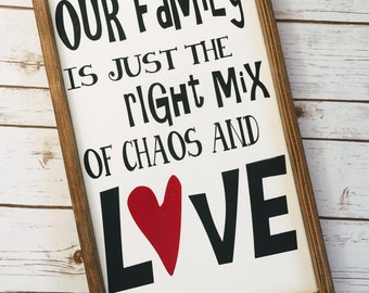 Our Family is Just the Right Mix 12x20