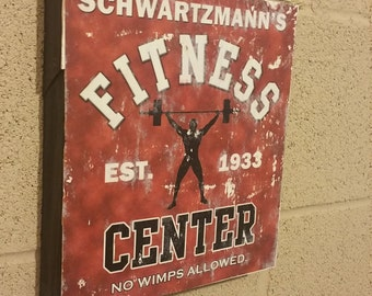 Retro weathered fitness sign. No wimps allowed!  Great for a home gym, man cave, bar, etc.