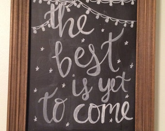 Handmade wooden chalkboard sign w/inspirational quote