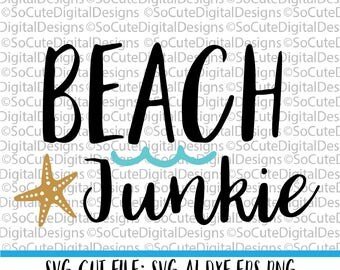 Beach Junkie SVG File, beach svg, summer vacation svg,  nautical svg, cruise svg,  Cricut, Silhouette, Cut File, DXF, eps, ocean svg