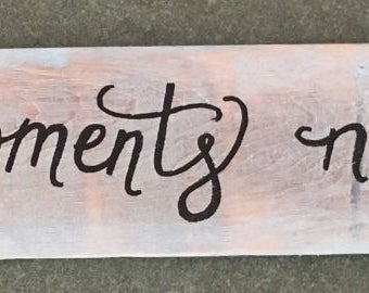 Collect Moments Not Things Hand Lettered Wall Art