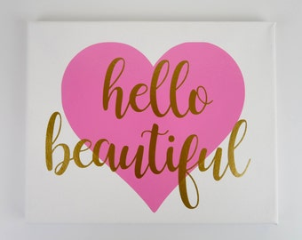 Hello Beautiful Canvas Sign   Toddler   Child   Teen   Decoration