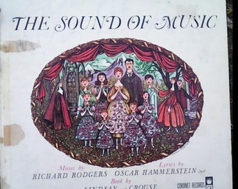 The Sound of Music by Rodgers and Hammerstein