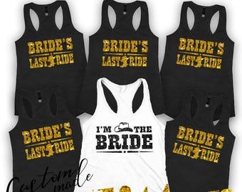 Brides Last Ride Bridal party shirts, Bridesmaid gift, bridesmaid shirt, Country Bachelorette shirts, Set of 2,3,4,5,6,set of 7,8,9,10,11,12