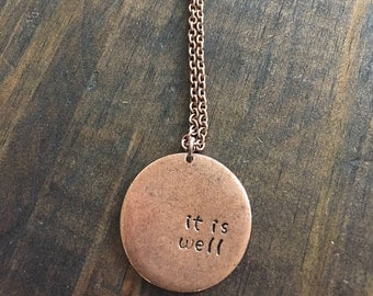 It is well necklace/hand stamped/rustic/vintage/antique copper/christian/women/gift/friend/mothers day