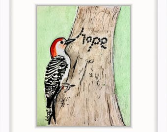 Nature bird lover gift! 4 x 6 Inspirational print; hope quote woodpecker bird watercolor illustration affordable decor | 4 x 6 in. (10.5 x 1