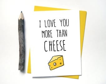 I Love You More than Cheese - From Daughter - Dad Card - Father's Day - Boyfriend - Step Dad - Funny Cards - Daddy Poppa Cards -  G32