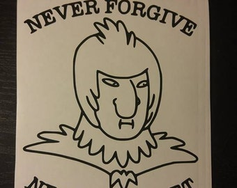 Rick and Morty - Birdman Never forgive, Never forget decal