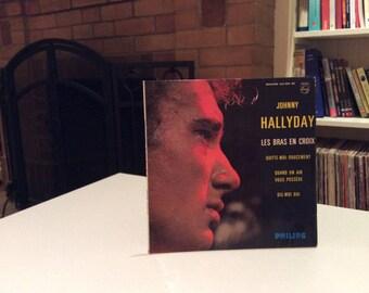 45rpm Vinyl - Rare Johnny Hallyday - Les Bras En Crois