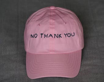 No Thank You - Hand Embroidered Hat