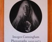 Imogen!: Imogen Cunningham Photographs 1910-1973