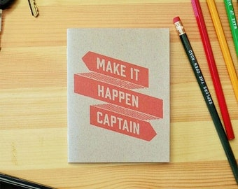 Make It Happen Captain Eco Sketchbook, eco travel notebook, travel diary, bullet journal, funny notebook, quote journal, stapled sketchbook