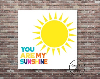 You Are My Sunshine-Childrens Wall Art-Playroom Wall Art-YOU PRINT Printable Wall Art-Nursery Wall Decor, Playroom Decor, Girls and Boys Art