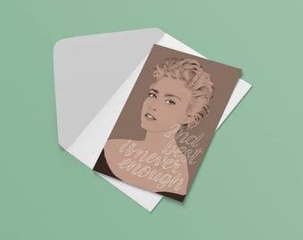 Madonna Card - Second Best is Never Enough // 80s art print, girl gang, feminist gift ideas, best friend gift, girl power, gift for daughter