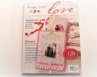 Stampington & Company   Somerset in Love    OOP  2009      Mixed Media DIY   Altered Books