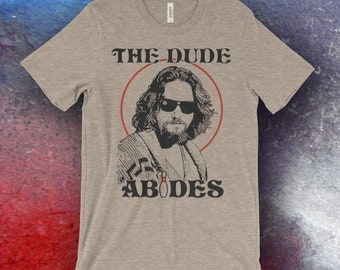 The Big Lebowski Inspired The Dude Abides Bella + Canvas Screen Printed T-Shirts
