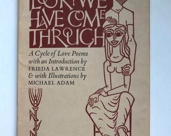 Look! We Have Come Through-A cycle of love poems DH Lawrence, poetry, vintage poetry,literature,love poems,modern writer,influential writer