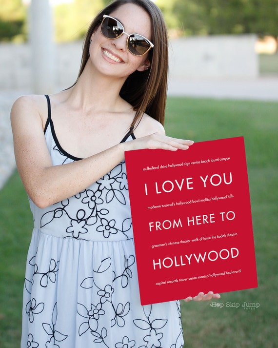 Hollywood Style, Hollywood Party, Red Carpet Party, Hollywood Theme, California Poster, I Love You From Here to Hollywood Art Print