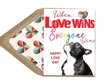 Valentines Card- Love Wins Everyone Wins- Love, Equaity, LGBT, Marriage, Frenchie, French Bulldog, Dog, Animal, Pet, Photography