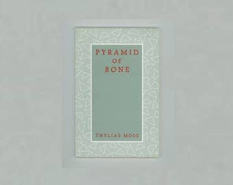 Pyramid of Bone, Poems by Thylias Moss, Black Literature, 1990 2nd Printing, Callaloo Poetry Series, University Press of Virginia, Vintage