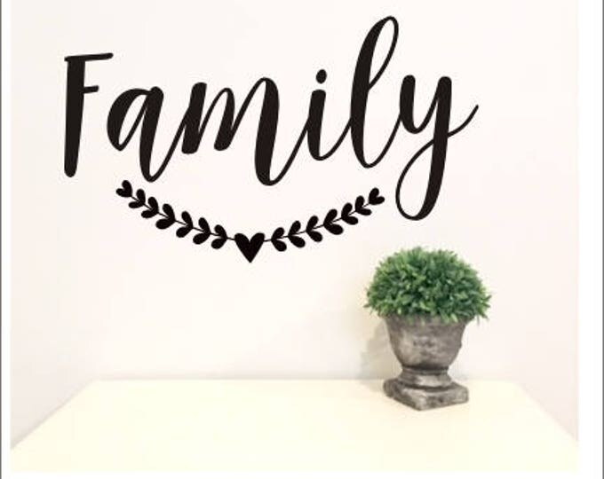 Family Wall Decal Rustic Farmhouse Decal Family with Heart Laurel Vinyl Wall Decor Handwritten Farmhouse Decor Family Vinyl