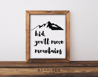 Nursery Wall Art, Mountains, Nursery Print, Mountain Print, Mountain Quote, Baby Prints, Nursery Quote, Nursery Mountain decor, Baby room
