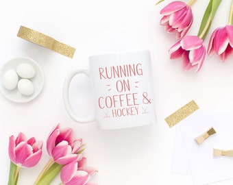 Coffee and Hockey, Hockey Mom, Hockey Gift, Hockey Mug, Pink Coffee Mug, Hockey Coffee Mug, Hockey Wife, Sports Mugs, Gift for Her, Hockey