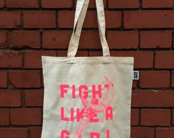 Fight like a Girl - Screen printed tote bag