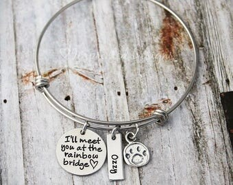 Personalized Bracelet - Memorial Bangle - I'll Meet You At The Rainbow Bridge - Loss Of a Pet - Sympathy Gift -  Pet Loss - Dog Loss