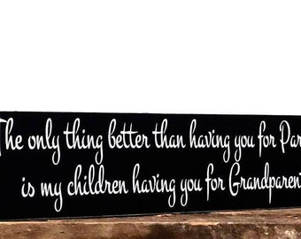 Grandparent Sign - Wooden Sign - Gift For Parents - Anniversary Present - Mothers Day - Wall Hanging - Home Decor Idea - Shelf Sitter
