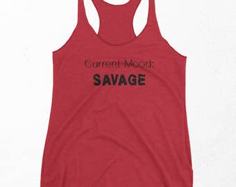 Savage, Funny Gym Tank Top, Racerback Tank, Weight Loss Quote, New Years Resolution, Womens Workout Shirt, Best Friend Gift