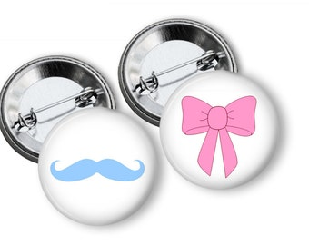 Blue Mustache And Pink Bows  Pin Back Button Party Favors Gender Reveal 1.25 inch Buttons