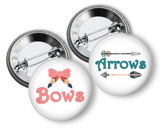 Bows or Arrows Gender Reveal Party Favors 1.25 inch pinback buttons Team Buttons Pins Badges Tribal gender reveal