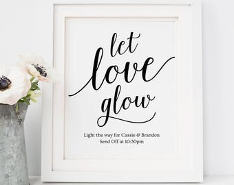 Printable Wedding Send Off Sign // Let Love Glow Sign, Send Off Ideas // Instant Download Editable Wedding Sign