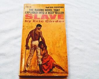 """Vintage Paperback, """"Slave"""" by Eric Corder, 1968."""