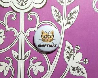 Skepticat Skeptic Nerdy Cat Pinback Button or Magnet