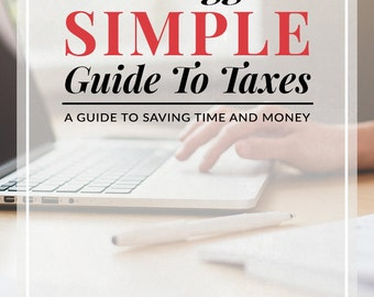 Blogger's Simple Guide to Taxes, PDF eBook, instant download, tax information, tax deduction, tax form, business planner, tax help, blog kit
